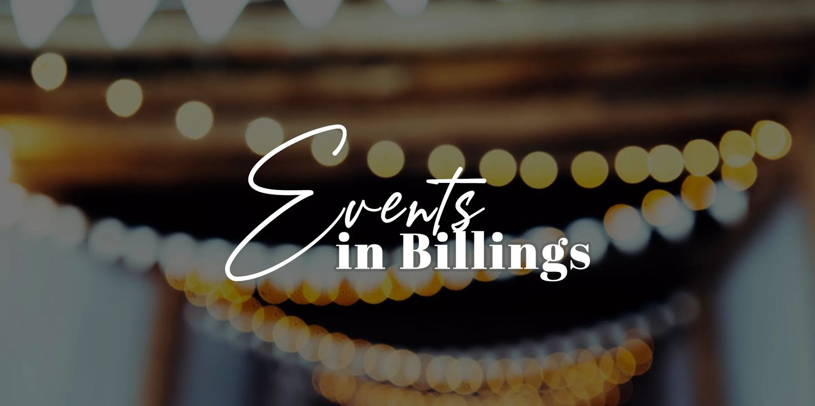 Billings, Montana Events and Things to Do